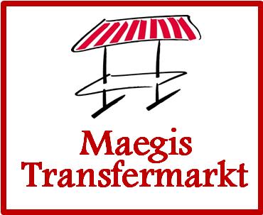 Kommen Sie zum Maegis-Transfermarkt!