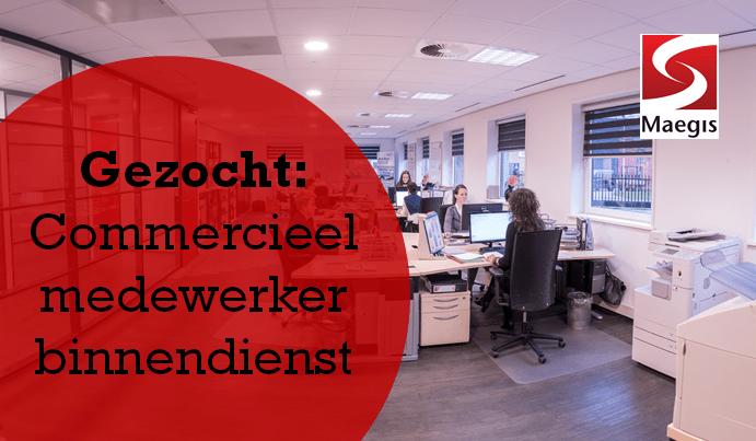 Gezocht: Commercieel medewerker binnendienst